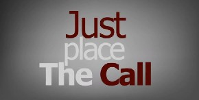 Thumbnail image for Just Place the Call!