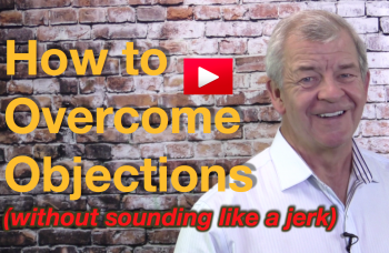 Thumbnail image for How to Overcome Objections (without sounding like a jerk)